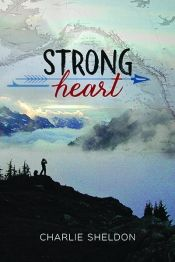 Strong Heart by Charlie Sheldon - Free on Kindle Unlimited! Details at OnlineBookClub.org  @OnlineBookClub