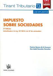 Impuesto sobre sociedades / Patricia Herrero de la Escosura, Ana Isabel González González Valencia : Tirant lo Blanch, 2015