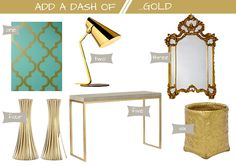 Styling Recipe: Add a dash of gold