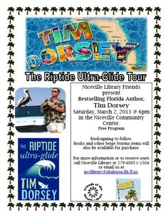 Tim Dorsey - Riptide Ultra-Glide Tour March 2 @ 6 pm Niceville Community Center hosted by the FOL