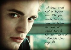 The monster in my head smiled in anticipation. Midnight Sun, Chapter First Sight Twilight Saga Series, Twilight Edward, Twilight Movie, The Cullen, Edward Cullen, Edward Bella, Twilight Quotes, Twilight Pictures, Midnight Sun Movie