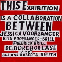 Bob and Roberta Smith RA , Credit panel Royal Academy Of Arts, Gcse Art, Banners, Signage, Life Is Good, Bob, Typography, Letters, Messages
