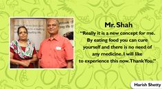 We are sure the diet will work wonders for you Mr. Shah. We would surely love to hear your feedback. #HarishShetty #TuesdayTestimonial