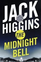 The Midnight Bell (Seal Dillon #22) by Jack Higgins.  Release Date 12/27/2016.