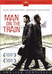 the ultimate odd couple: Man on the Train (L'Homme du Train): Jean Rochefort, Johnny Hallyday, Jean-François Stévenin, Charlie Nelson, Pascal Parmentier