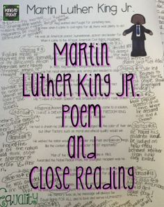 FREE Poem for Martin Luther King, JR. Great for the UPPER grades! Students use close reading strategies to discuss and write about the life of Martin Luther King, Jr.