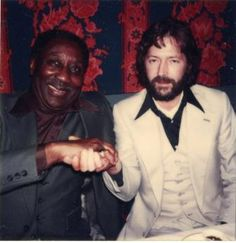 Muddy Waters & Eric Clapton! One of Eric's Heroes. and mine!