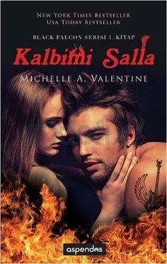 Michelle A. Valentine – Kalbimi Salla pdf e kitap indir