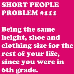 I kinda like this though :) #petite #short_girl #problems