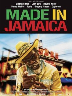 Lights Camera Jamaica - Made In Jamaica - A Documentary that charts the growth of Reggae Music - Written  Directed by Jerome Laperrousaz, Starring Capleton, Sly Dunbar, Robbie Shakespeare, Elephant Man, Beres Hammond, Toots Hibbert, Gregory Isaacs, Vybz Kartel, Brick  Lace, Bounty Killer, Lady Saw + More