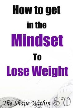If you want to lose weight and keep it off, you need more than just healthy food and exercise, you'll need to find how to get into the mindset to lose weight, and find your motivation so that you can reach your long-term weight loss goals Best Weight Loss Plan, Weight Loss Blogs, Diet Plans To Lose Weight, Want To Lose Weight, Weight Loss For Women, Weight Loss Goals, Easy Weight Loss, Weight Loss Program, Weight Loss Journey