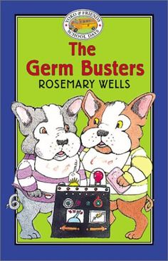 The Germ Busters - Book #6 (Yoko & Friends School Days), by Rosemary Wells