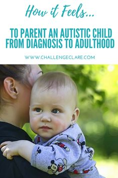 How it Feels to Parent an Autistic Child from Diagnosis to Adulthood - Challenge Clare Life Challenges, Autistic Children, Empty, Nest, Parenting, Feelings, Nest Box, Parents