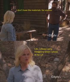 "Parks & Recreation Season Four Episode 1: I'm Leslie Knope. ""I always carry emergency s'more rations in my car."""