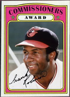 1972 Topps Commissioners Award Frank Robinson, Baltimore Orioles, Baseball Cards That Never Were.