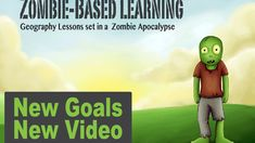 A standards based Geography curriculum for middle school, taught through the scenario of a Zombie Apocalypse.