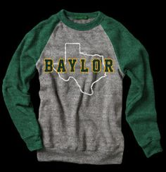 @Kelly Teske Goldsworthy Williams   This site had cute Baylor stuff--the selection of schools is very random, but Baylor is one.    BAYLOR TEXAS BEARS SWEATSHIRT STATE VINTAGE COLLEGE APPAREL | State Vintage