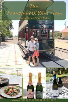The Franschhoek Wine Tram - Emma Eats & Explores Travel Goals, Travel Advice, Travel Guides, Travel Tips, Travel Info, Africa Destinations, Travel Destinations, Holiday Destinations, Train Travel