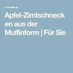 Apfel-Zimtschnecken aus der Muffinform | Für Sie