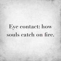 Either it set your soul on fire or freezes your heart.