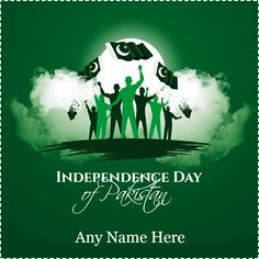 14 august pakistan independence day pictures with August Pakistan Independence Day wishes pictures with august pakistan independence day wishes pics with august pakistan independence day quotes images with my name edit Pakistan Independence Day Images, Independence Day Status, Happy Independence Day Wishes, Independence Day Pictures, India Independence, 14 August Pics, 14 August Dpz, August Pictures