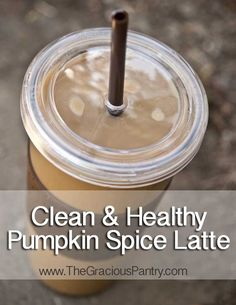 Clean & Healthy Pumpkin Spice Latte   Ingredients  4 tbsp. ground coffee  1 tbsp. pumpkin spice (no sugar added, just the spice mix)  2-1/2 cups water  2 cups unsweetened vanilla almond milk OR…  2 cups regular milk + 1/2 tsp. vanilla extract  2 tbsp. pure maple syrup