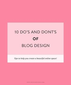 10 dos and dont's of blog design