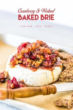 Keto appetizers: cranberry baked brie | #keto #KetoLifestyle #WeightLoss #FatLoss #Health #Healthy #HealthyLiving #HealthyLifestyle Low Carb Bread, Low Carb Keto, Low Carb Recipes, Keto Fat, Best Diet Drinks, Party Food Platters, Low Carb Appetizers, Baked Brie, Vegetarian Keto