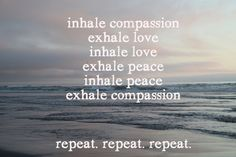 Let this visual meditation guide you in this moment... :: inhale compassion, exhale love art print available on Society6