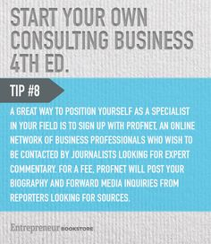Tips to start your own consulting business: Sign up with an online network of professionals.