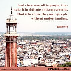 """""""And when you call to #prayer, they take it in ridicule and amusement. That is because they are a people without #understanding.""""  #Quran 5:58 . #islam #azaancontroversy #azaan #adhan #adhaan #azan #islamicquotes #islamicpost #quranicverse #quranicquotes #muslim #muslims #salah #namaz #prayers #religion #religionofpeace #religiousharmony #calltoprayer #secular #humanity #respect #respectothers #respecteveryone #respectall #taqva"""