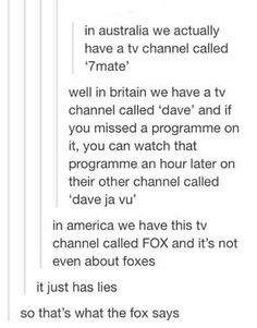 Mmmmh...but truth yes Australia DOES have a channel called 7mate I live in Australia so I would know :)