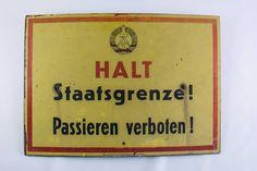 """DDR Museum - Museum: Objektdatenbank - """"Schild Staatsgrenze"""" Copyright: DDR Museum, Berlin. Eine kommerzielle Nutzung des Bildes ist nicht erlaubt, but feel free to repin it!"""