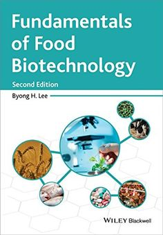 Fundamentals of food biotechnology / Byong H. Lee