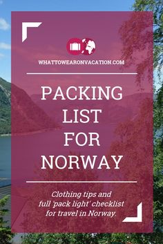 What should you wear in Norway? Our clothing advice tells you what to pack, and our free packing lists tell you exactly how much to pack. Pack right, pack light.