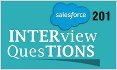 Most popular Salesforce 201 Technical Interview Questions with examples of the best Answers for each question and tips for various Salesforce 201 Interviews in Top Companies.