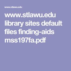 www.stlawu.edu library sites default files finding-aids mss197fa.pdf