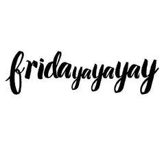 vendredi , le meilleur moment de la semaine : )