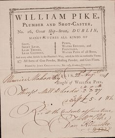 "William Pike; for all your plumbing, lead and gunpowder needs!  Thanks to Kaisersosi for transcribing this receipt for all of us: ""Maurice Mahon Esq DUBLIN 22nd Aug 1791 Bought of William Pike, Three ps (pieces) Mill'd Lead? .2.3.27 @34p £5.1.8p Paid http://www.sukacagim.net http://www.sukacagimerkezi.com http://www.timtesisat.net http://www.maviaytesisat.net http://wwww.maviaytesisat.com.tr"