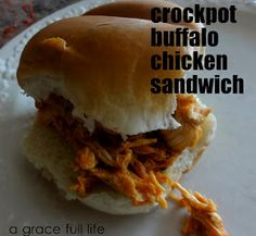 A Grace Full Life: Four Ingredient Recipe- Crockpot Buffalo Chicken Sandwiches