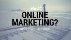 Was ist Online Marketing? Web Design, Online Marketing, Brand Ambassador, Search Engine Optimization, Target Audience, Website, Knowledge, Design Web, Internet Marketing