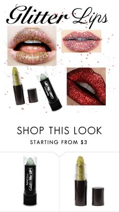 """""""Glitter lips"""" by rose14b8 ❤ liked on Polyvore featuring beauty"""