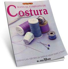 DESCARGAR GRATIS MANUAL COMPLETO DE COSTURA Editorial El Drac PDF PDF Descargar Gratis