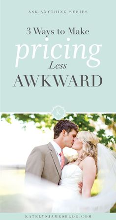 3 Ways to Make Pricing Less Awkward as a Photographer by Katelyn James Photography
