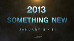 Samsung Official teaser for CES 2013, Hints for Something NEW [Video] | YouMobile