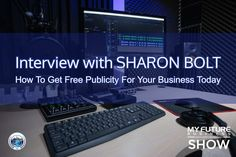 My Future Business Show Interview With Sharon Bolt My Future Business Interview with Sharon Bolt  #podcast #publicity #sharonbolt  Hi, and welcome to the show!  On today's My Future Business Show I have the pleasure of spending time with business owner, author and publicity expert at Get Free Publicity Today, Sharon Bolt.  Sharon has been a successful business owner and entrepreneur for more than two decades, and her businesses have included complementary therapies, dog training, and most… On Today, Public Relations, Insight, How To Become, Interview, This Book, Book 1, Future, State University