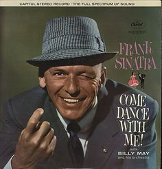This is Frank Sinatra Come Dance With Me vinyl record album. The pictures are of the album cover. It is recorded on Capitol Record Label There are li Lp Vinyl, Vinyl Records, Vinyl Music, Vinyl Art, Frank Sinatra Albums, Franck Sinatra, Billy Mays, Musica Disco, Album Of The Year