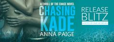 Abibliophobia Anonymous                 Book Reviews: **RELEASE BLITZ With Giveaway**  Chasing Kade by A...