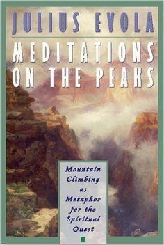 Julius Evola Meditaitons on the Peaks