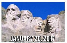 The best memes, tweets and jokes about Donald Trump's presidential inauguration and the beginning of his presidency.: Meanwhile at Mt. Rushmore